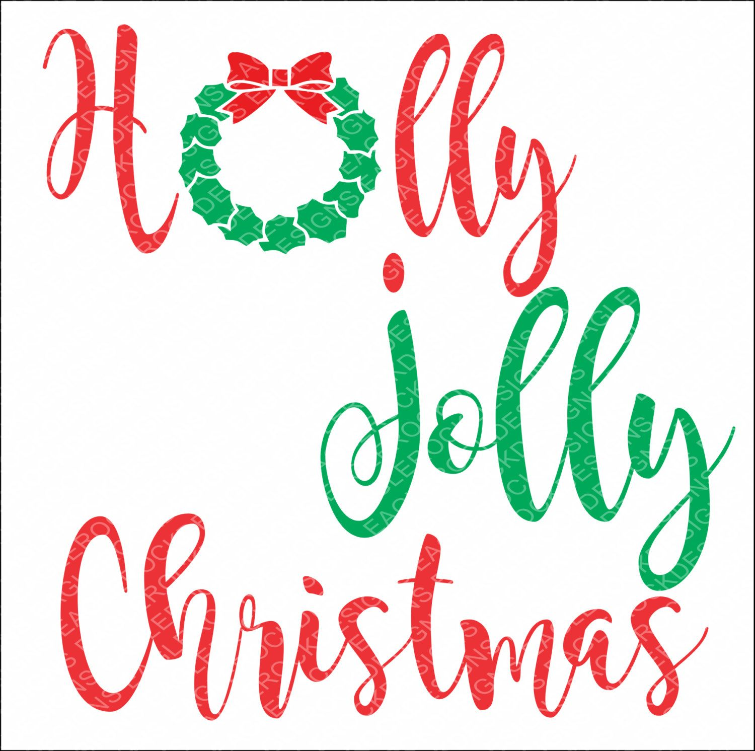 SVG, DXF, EPS Cut File, Holly Jolly Christmas, Christmas Sayings Svg, Santa Svg, Christmas Svg, Svg Vector File, Svg Design by EagleRockDesigns on Etsy