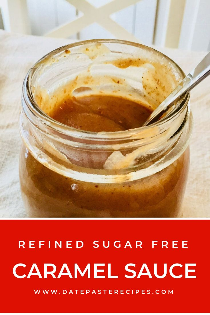 Caramel sauce recipe thats refined sugar free and so