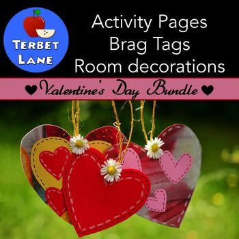 Valentine's activity pages, brag tags, and room decorations Three great valentine's resources in one!Includes 20 Valentine's themed positive motivation brag tags, 15 activity pages, Valentine's day bunting and room decorations, and 4 teacher gift tags/valentine's. * * * * * * * * *Includes all of these matching Valentine's day resources in one!