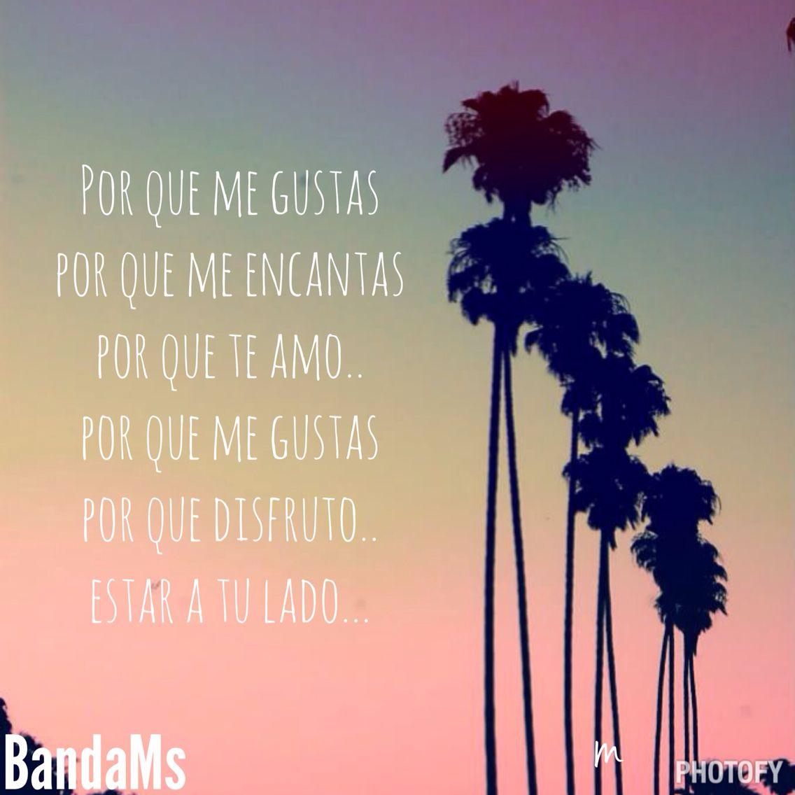 Me gustas mucho-Banda Ms   Artist quotes, Spanish music ...