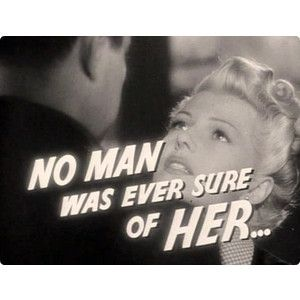 Couple Quote Movie Vintage Romance Blonde 1950s 50s Man Retro Woman Old Hollywood Femme Fatale Rita Hayworth Fifties