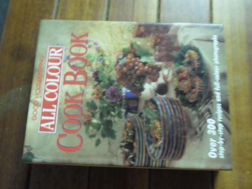 Cooking, Food & Wine - BCA ALL COLOUR COOKBOOK - ILLUS STEPBYSTEP RECIPES - GOOD HOUSEKEEPING HARDBACK & DUSTCOVER BCA 1991 for sale in Napier (ID:160362912)