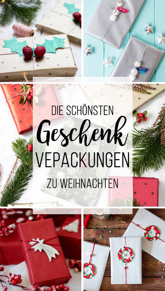 Die schönsten Geschenkverpackungen zu Weihnachten | DIY Weihnachten ...