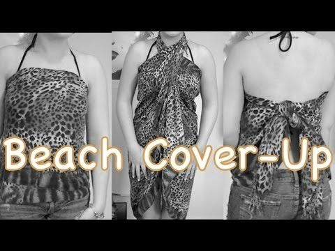 47fbdea4646e4 How to Turn a Scarf Into a Bathing Suit Cover-up! - YouTube ...