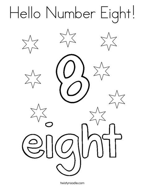 Hello Number Eight Coloring Page Twisty Noodle Coloring Pages