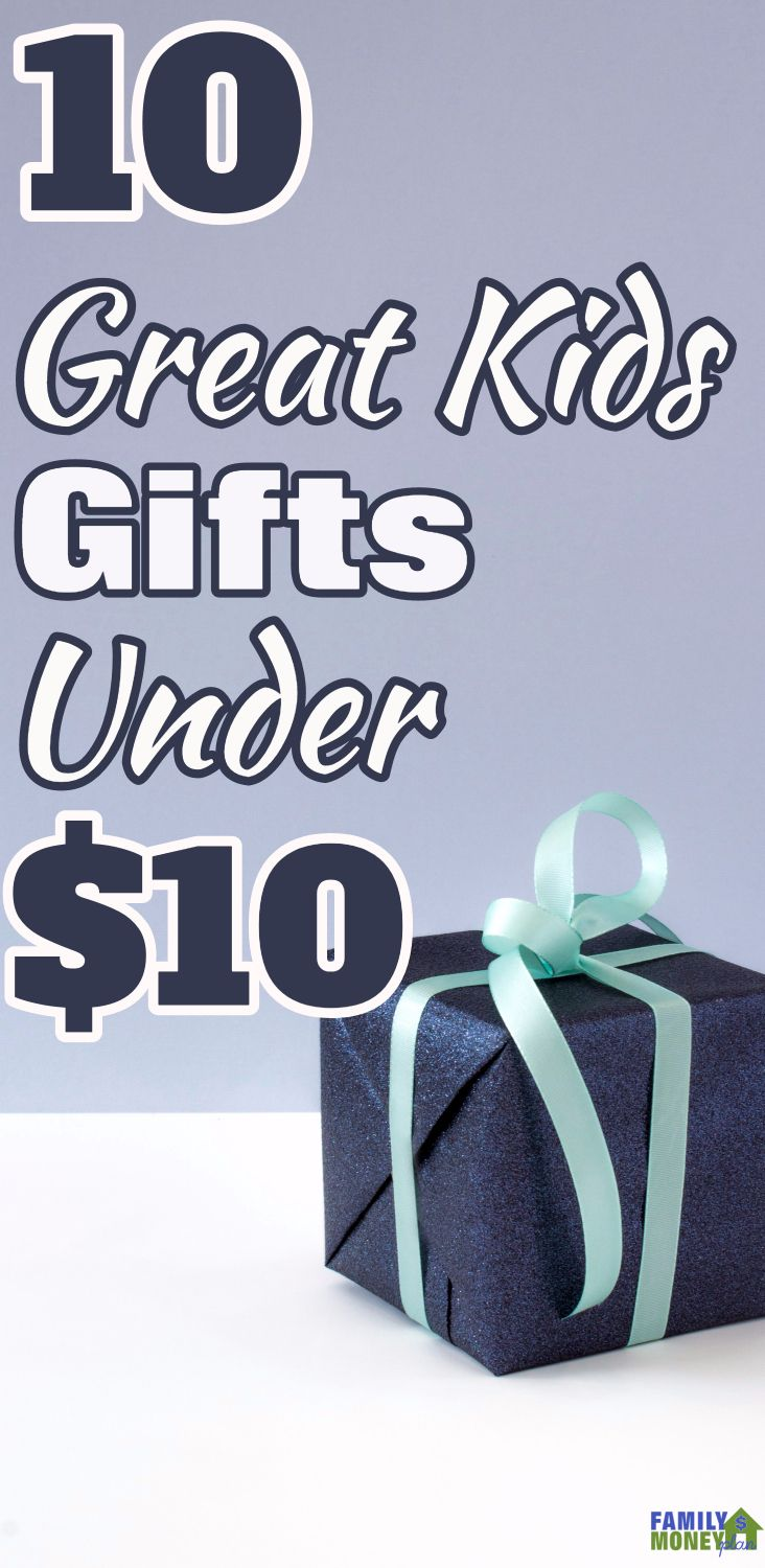 Need some great kids gifts under $10? | Cheap kid gifts ...
