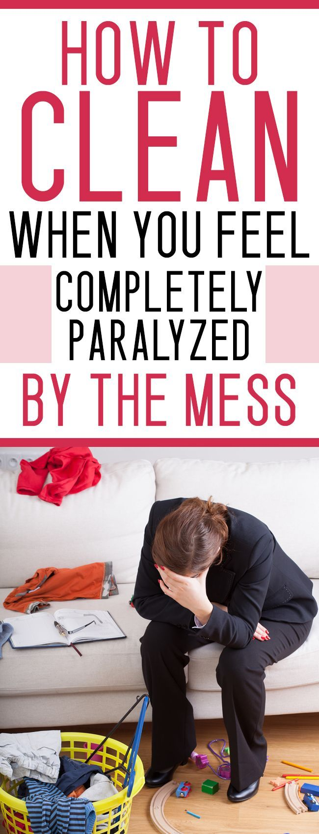 "Clean My House how to clean your house when you feel paralyzed""the mess"