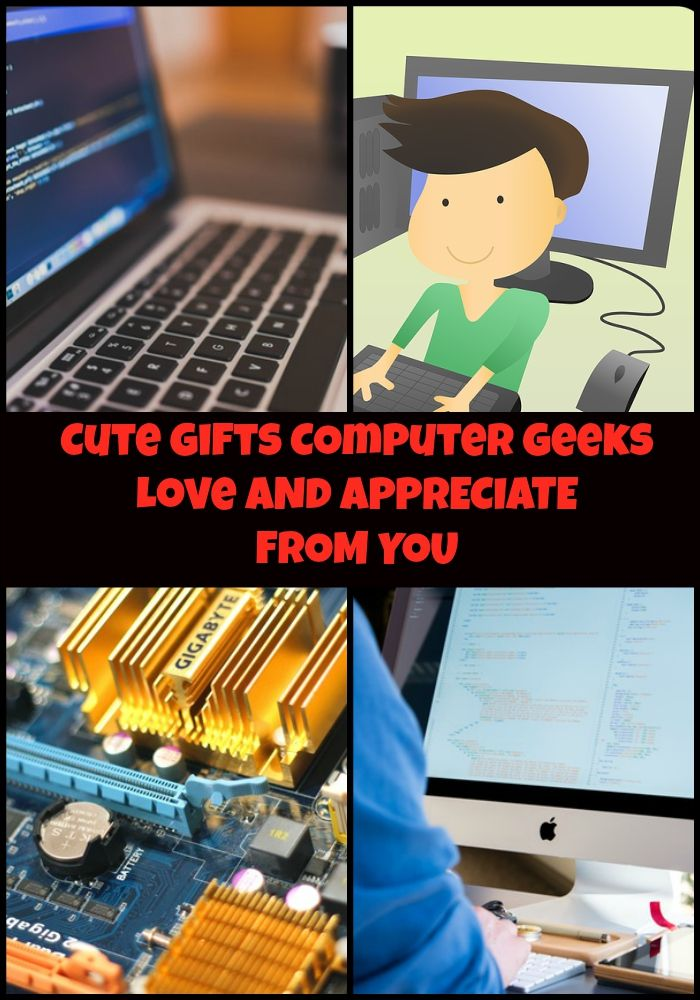 Fun and Cool Gift Ideas Computer Geeks Would Smile About ...
