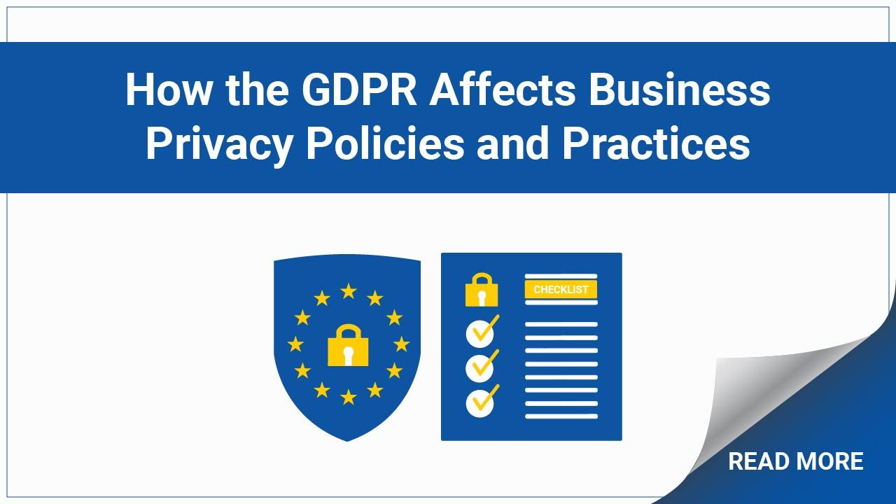 The Gdpr And Business Privacy Policies Practices General Data Protection Regulation Make Business Data Protection Officer