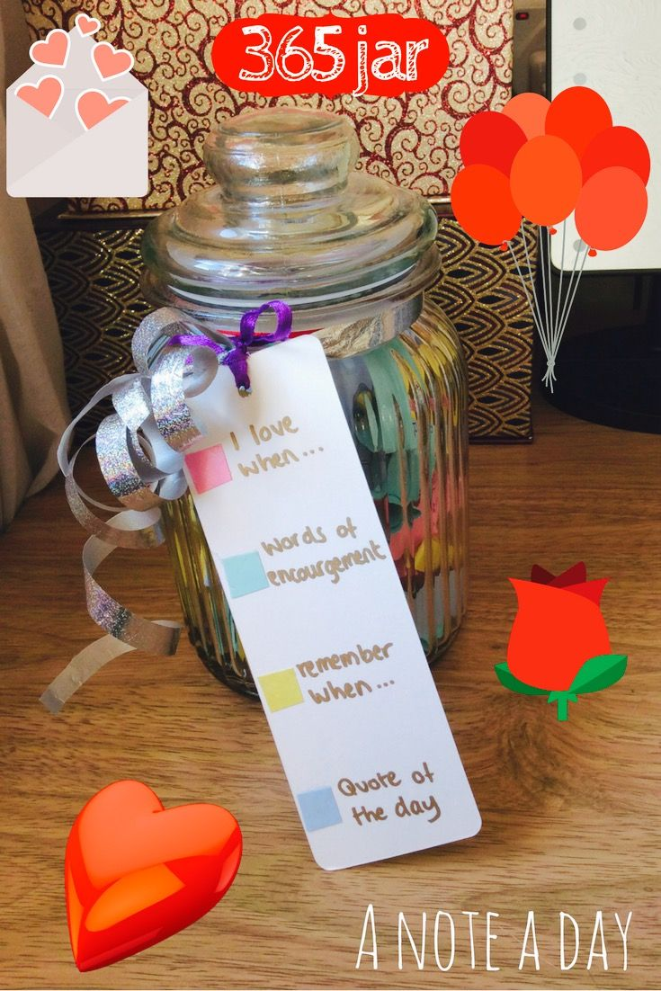 365 Jar A Note A Day Birthday Gifts For Best Friend Diy Valentines Gifts Birthday Gifts For Bestfriends