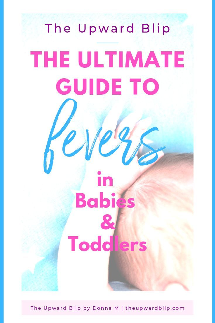 Fever in Babies and Toddlers Explained   Baby fever ...