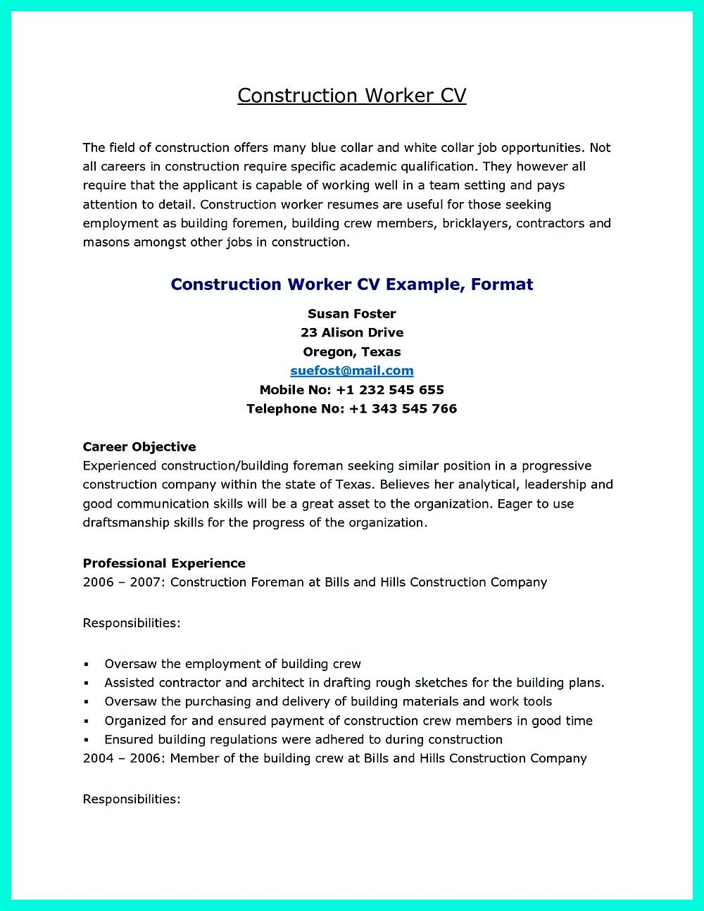 Construction Laborer Resume Is Designed For Those Who Will Work On The Building Sites The Resume Is For Both Construction Company And Also Constructo Check