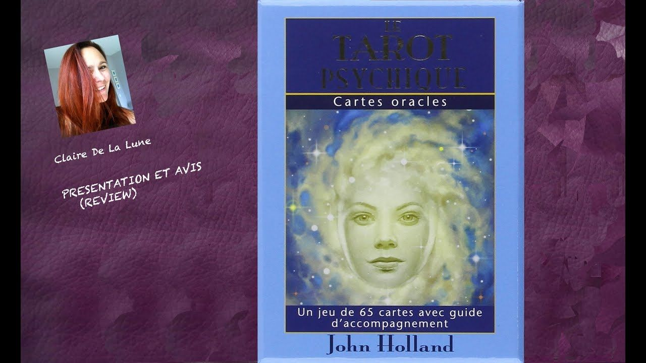 Le Tarot Psychique John Holland Review Video Cartes Oracle Tarot Psychique