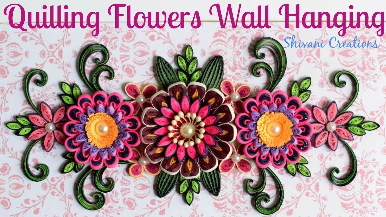 Quilling Wall Hanging Quilled 3d Flowers Pink Quilling Flowers Youtube Quilling Flowers Paper Quilling Flowers Quilling
