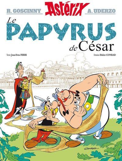 Asterix Le Papyrus De Cesar Une Bd De Jean Yves Ferri Et Didier Conrad Editions Albert Rene Bd Asterix Bd Jeunesse Nouveautes Bd