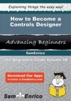 Prezzi e Sconti: How to become a controls designer edito da Samenrico  ad Euro 5.58 in #Ebook #
