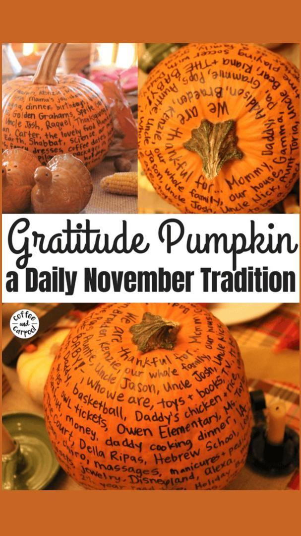 Gratitude Pumpkin--a Daily November Tradition