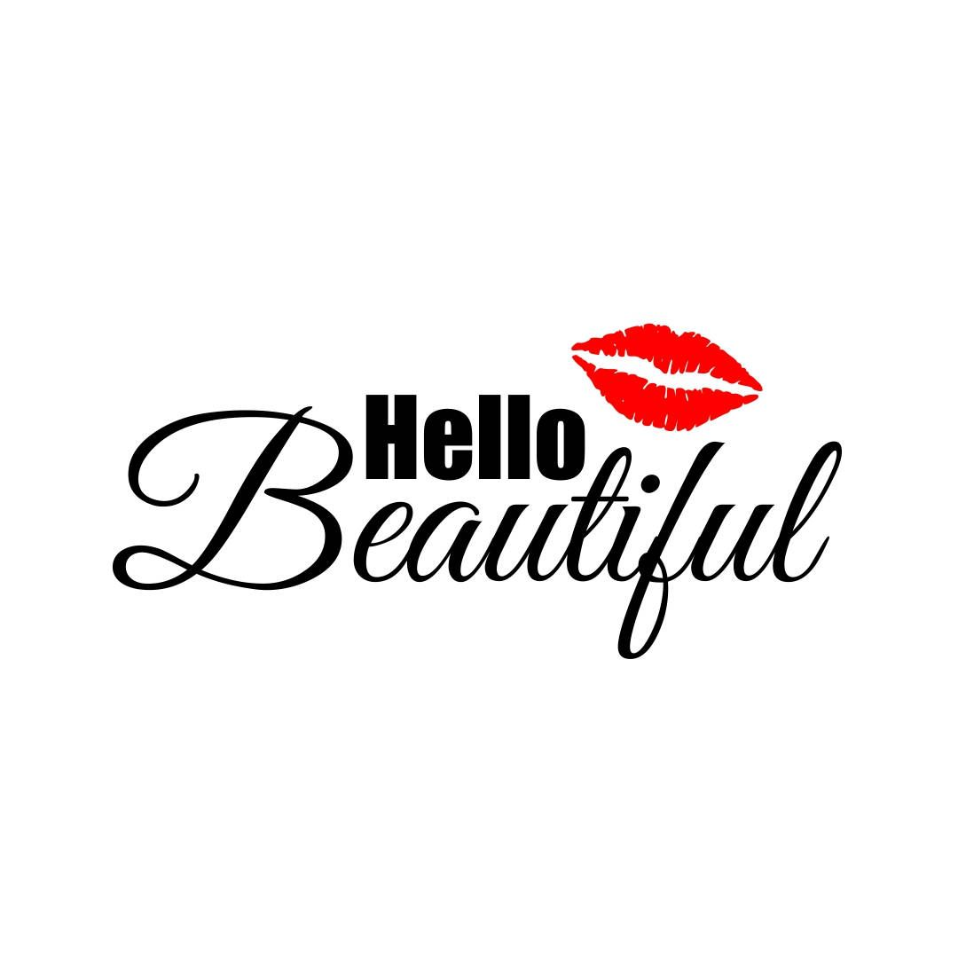 Hello Beautiful Lips Phrase Graphics Svg Dxf Eps Cdr