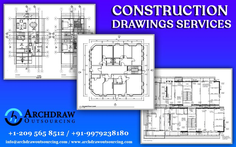 Archdraw Outsourcing Provides Accuracy Construction Drawing Services For The Construction Industry Home Construction Drawings Construction Renovation Project