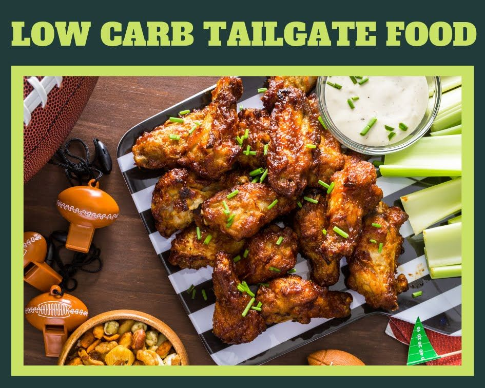 Low Carb Tailgate Food #tailgatefood