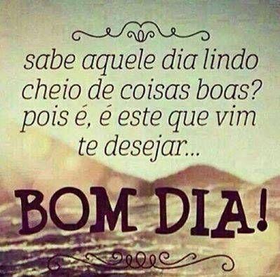 Frases De Bom Dia Bom Dia Pinterest Foto