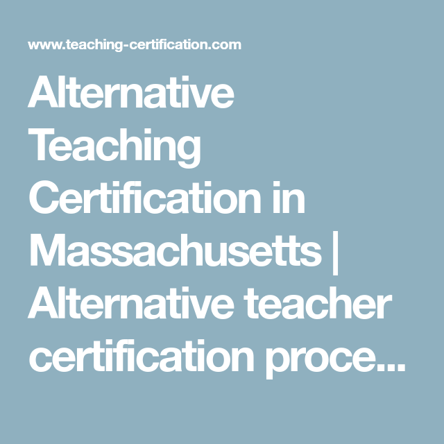 alternative teaching certification in massachusetts | alternative ...
