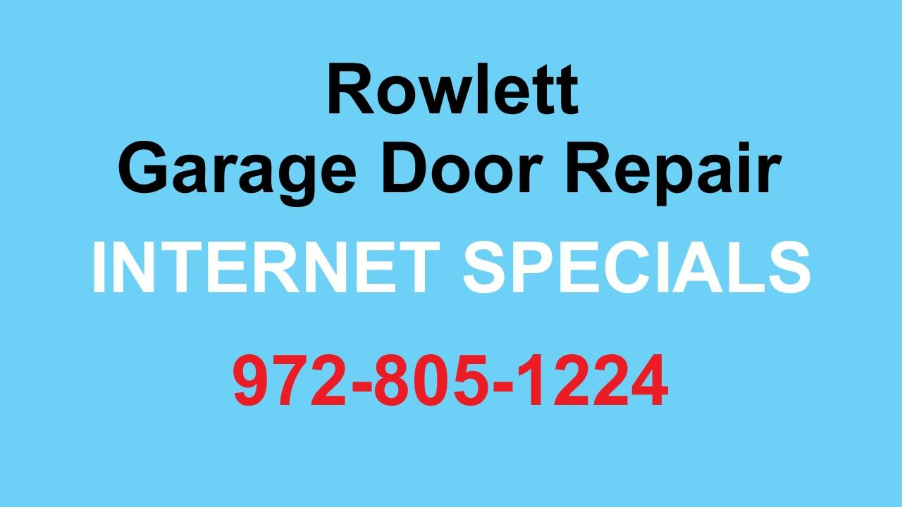 Rowlett Garage Door Repair 972 805 1224 Garage Door Spring