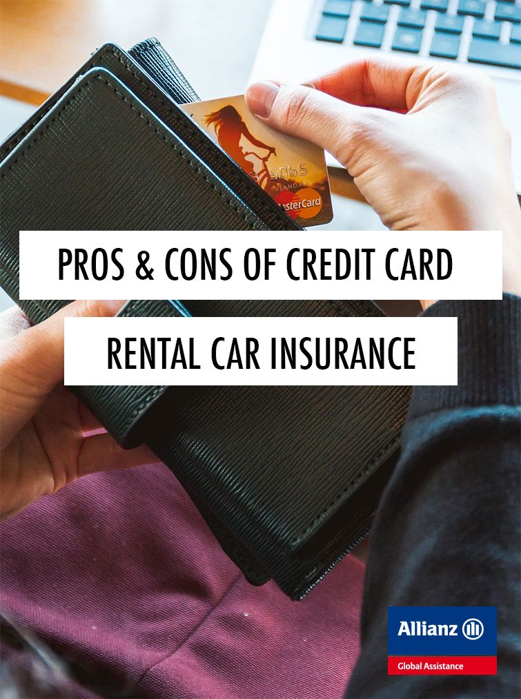 The pros and cons of credit card rental car insurance