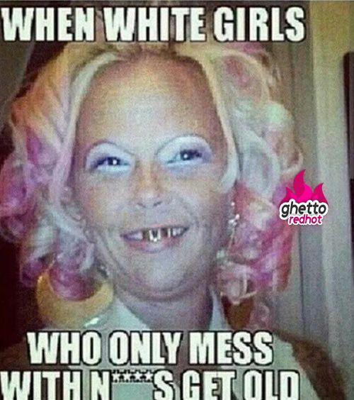 Funny Hot Girl Meme : When white girls get old ghetto red hot humor