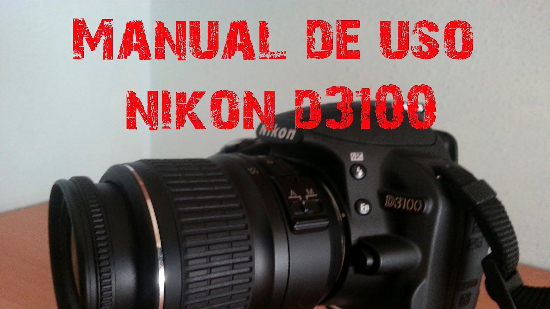 manual de uso nikon d3100 fotografia pinterest nikon d3100 rh pinterest com manual da nikon d7100 manual nikon d3100