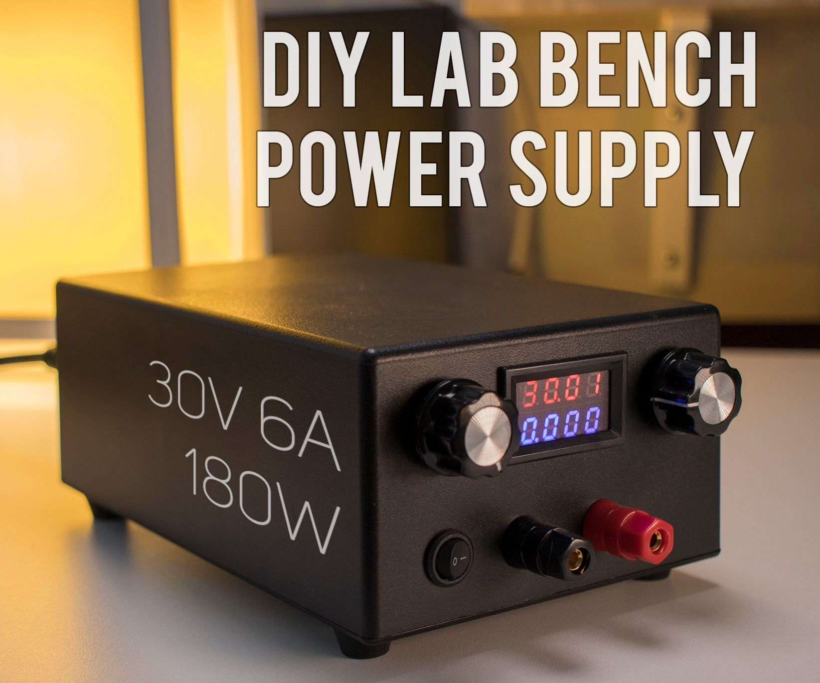 DIY Lab Bench Power Supply [Build + Tests] Power supply