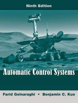 Automatic Control Systems 9th Edition July 2009 Farid Golnaraghi Benjamin C Kuo Isbn 978 0470048962 Hard Sistema De Controle Engenharia Mecanica Livros