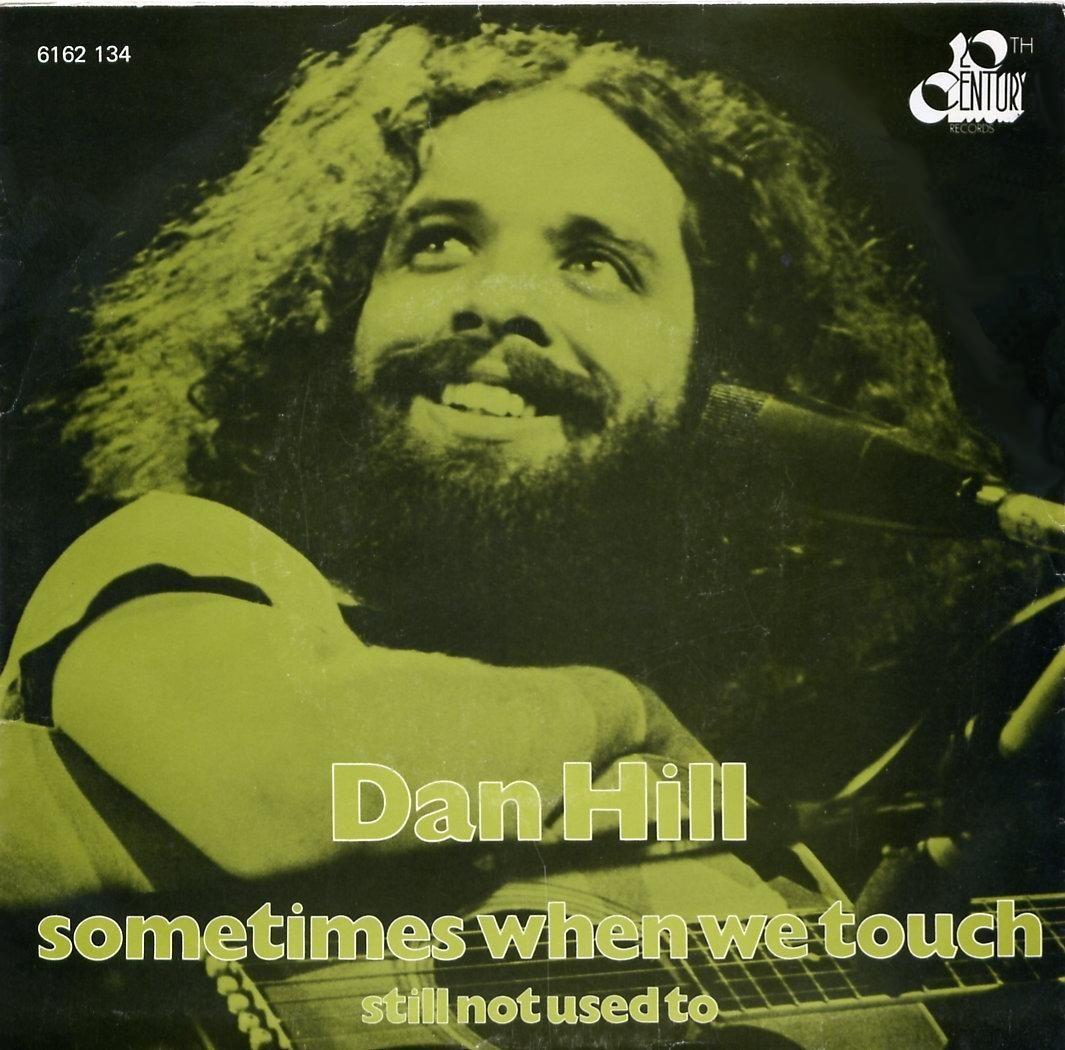 Dan Hill - Sometimes When We Touch (1977) 歌詞 lyrics《經典老歌線上聽》