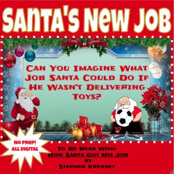 Christmas Santas New Job Writing Activity Digital For Google Classroom In 2020 Writing Activities Writing Jobs New Job
