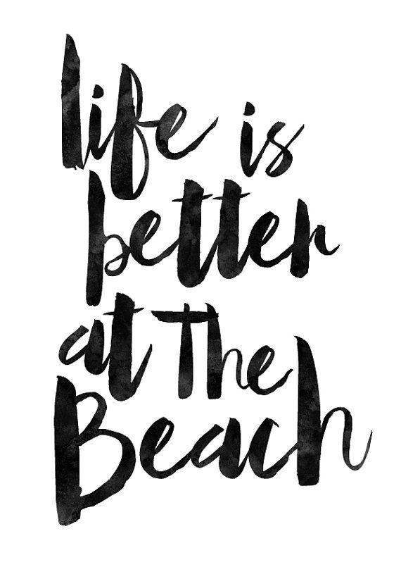 Items similar to life is better at the beach, motivational poster, watercolor quote, beach life, quote poster, seaside print, art gift, surfer wall art on etsy