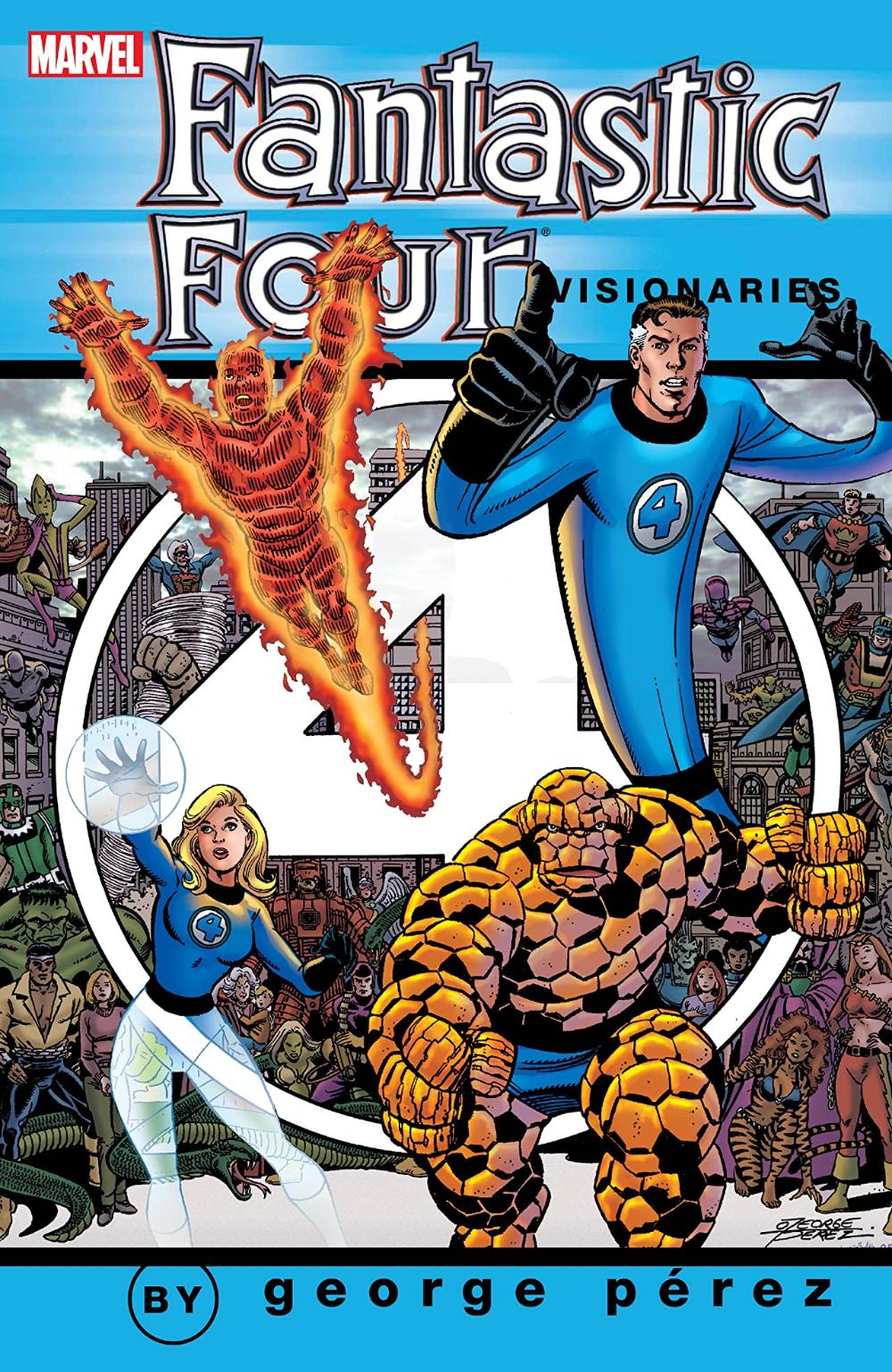 Fantastic Four Visionaries George Perez Vol 1 Comics By Comixology Fantastic Four George Perez Marvel Comics Funny
