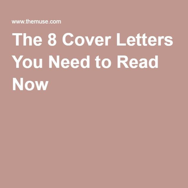 The 8 Cover Letters You Need to Read Now MISC Pinterest - cover letters read now