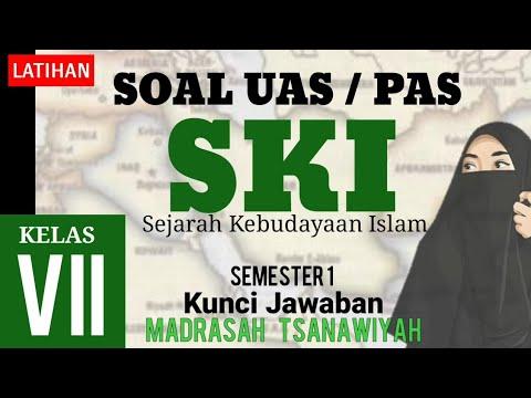 Belajar Soal Uas Ski Kelas 7 Mts Semester 1 Beserta Kunci Jawaban Sejarah Kebudayaan Islam 7 Youtube Belajar Sejarah Ski