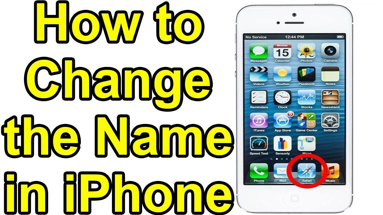 How To Change The Name Of An Any Iphone In Ios In 2020 Iphone