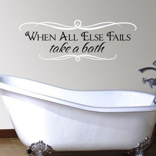 When All Else Fails Take A Bath vinyl decal