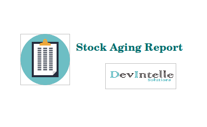 Odoo Stock Inventory Aging Report PDF/Excel - tock Aging