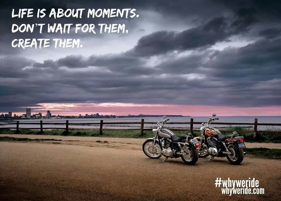 A moment in time riding quotes motorcycle quotes in
