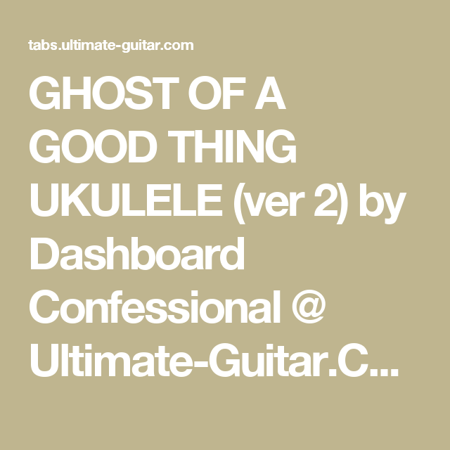 Again I Go Unnoticed Ukulele By Dashboard Confessional Ultimate