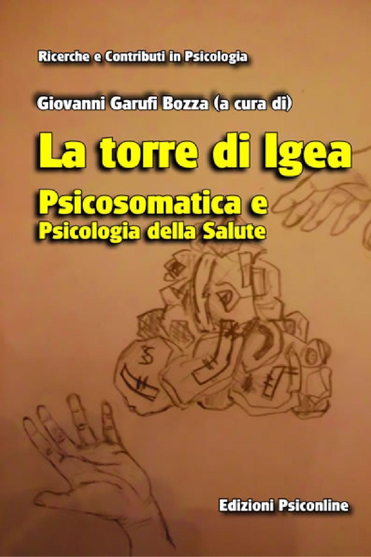 La Torre Di Igea Psicosomatica E Psicologia Della Salute Ebook Playbill