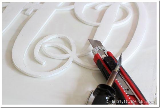 How To Make A Large Monogram Cutout The Easy Way Foam Board Crafts Styrofoam Crafts Diy Monogram