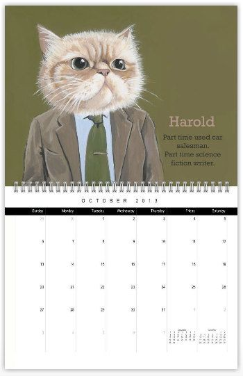 2013 Cats In Clothes Wall Calendar - Limited Edition of 30. $26.00, via Etsy.