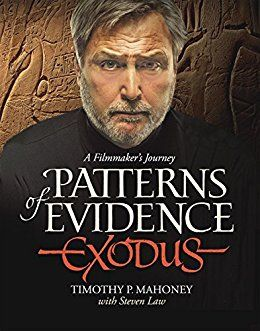 Patterns Of Evidence The Exodus By Mahoney Timothy Exodus