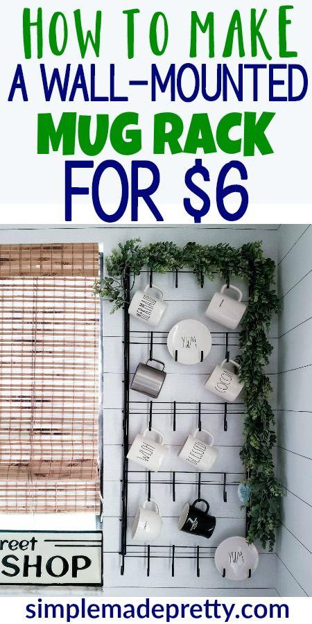 How To Make A Wall-Mounted Mug Rack For $6