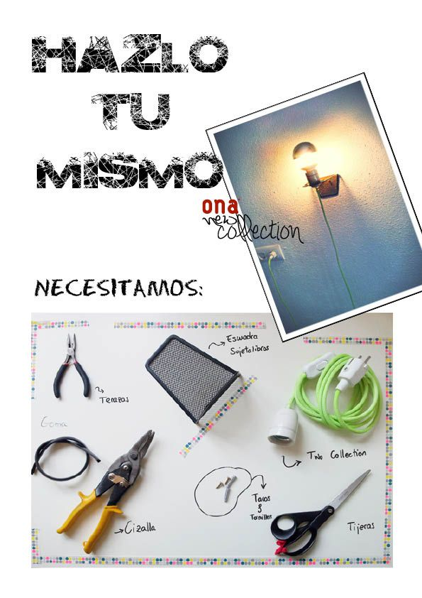 DIY Hazlo tu mismo by Ona light let there be Pinterest Diy