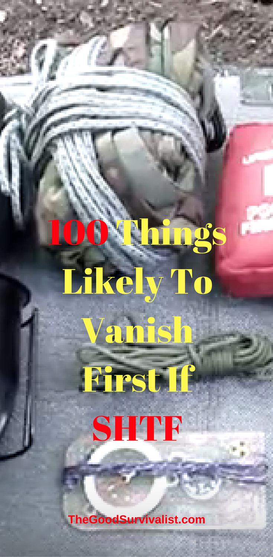 Shtf Emergency Preparedness: 100 Things Likely To Vanish First If SHTF. On